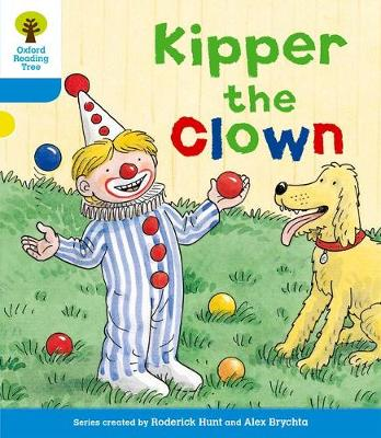 Picture of Oxford Reading Tree: Level 3: More Stories A: Kipper the Clown