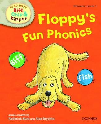 Picture of Oxford Reading Tree Read with Biff, Chip, and Kipper: Phonics: Level 1: Floppy's Fun Phonics