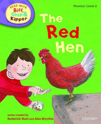 Picture of Oxford Reading Tree Read with Biff, Chip, and Kipper: Phonics: Level 2: The Red Hen