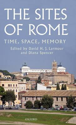 Picture of The Sites of Rome: Time, Space, Memory