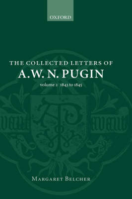 Picture of The Collected Letters of A.W.N. Pugin: Volume 2 : 1843-1845