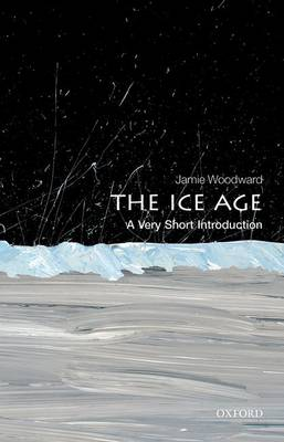 Picture of The Ice Age: A Very Short Introduction
