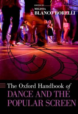 Picture of The Oxford Handbook of Dance and the Popular Screen