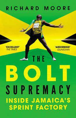 Picture of The Bolt Supremacy: Inside Jamaica's Sprint Factory