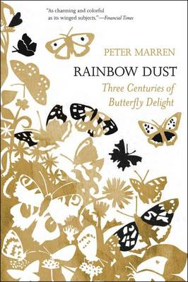 Picture of Rainbow Dust: Three Centuries of Butterfly Delight