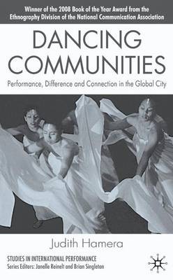 Picture of Dancing Communities: Performance, Difference and Connection in the Global City