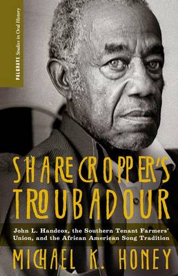 Picture of Sharecropper's Troubadour: John L. Handcox, the Southern Tenant Farmers' Union, and the African American Song Tradition