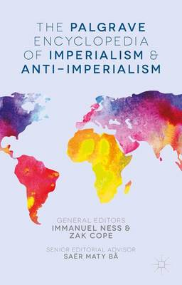 Picture of The Palgrave Encyclopedia of Imperialism and Anti-Imperialism: 2016