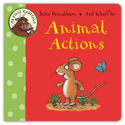 Picture of My First Gruffalo: Animal Actions
