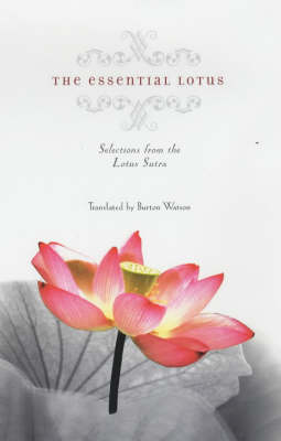 Picture of The Essential Lotus: Selections from the Lotus Sutra