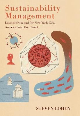 Picture of Sustainability Management: Lessons from and for New York City, America, and the Planet