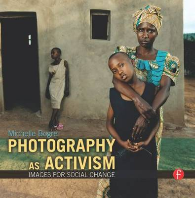 Picture of Photography as Activism: Images for Social Change