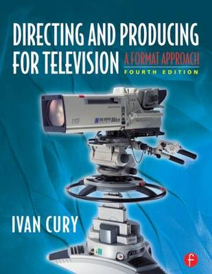 Picture of Directing and Producing for Television: A Format Approach
