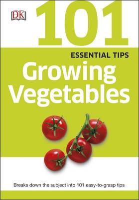 Picture of 101 Essential Tips Growing Vegetables
