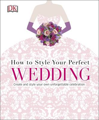Picture of How to Style Your Perfect Wedding