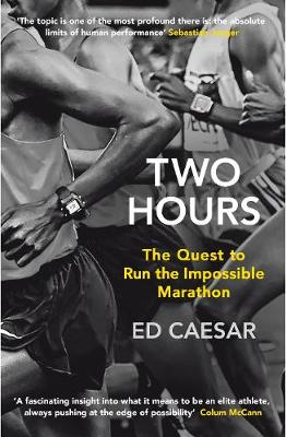 Picture of Two Hours: The Quest to Run the Impossible Marathon