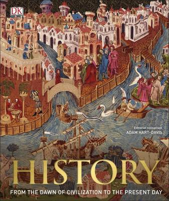 Picture of History: From the Dawn of Civilization to the Present Day