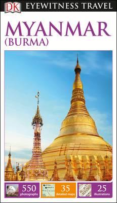 Picture of DK Eyewitness Travel Guide Myanmar (Burma)