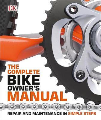 Picture of The Complete Bike Owners Manual: Repair and Maintenance in Simple Steps