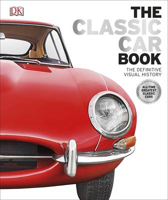 Picture of The Classic Car Book: The Definitive Visual History