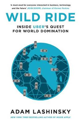 Picture of Wild Ride: Inside Uber's Quest for World Domination