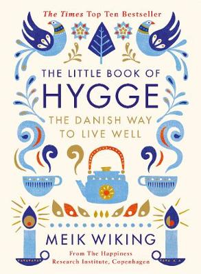 Picture of The Little Book of Hygge: The Danish Way to Live Well