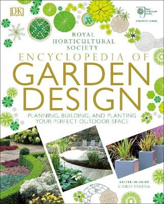 Picture of RHS Encyclopedia of Garden Design: Planning, Building and Planting Your Perfect Outdoor Space