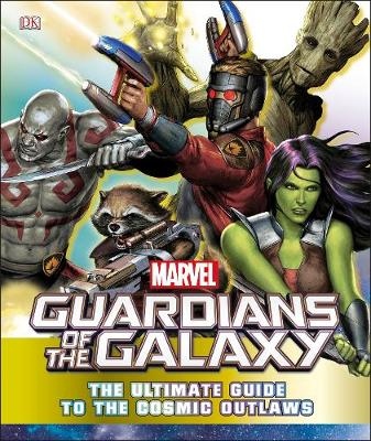 Picture of Marvel Guardians of the Galaxy: The Ultimate Guide to the Cosmic Outlaws