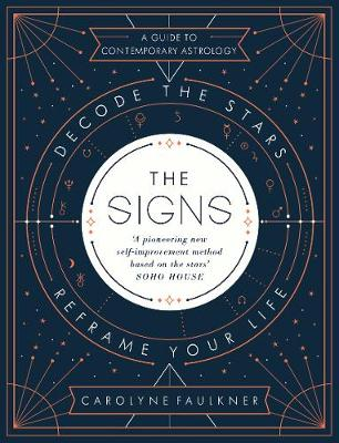 Picture of The Signs: Decode the Stars, Reframe Your Life