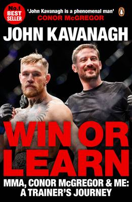 Picture of Win or Learn: Mma, Conor Mcgregor and Me: A Trainer's Journey