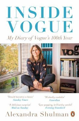 Picture of Inside Vogue: My Diary of Vogue's 100th Year