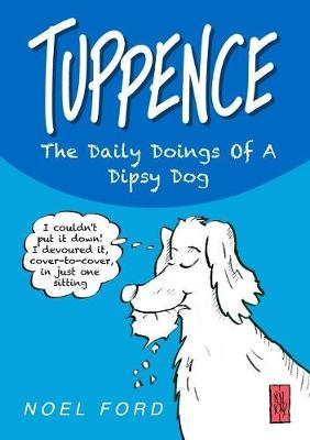 Picture of Tuppence the Daily Doings of A Dipsy Dog