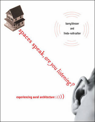 Picture of Spaces Speak, are You Listening?: Experiencing Aural Architecture