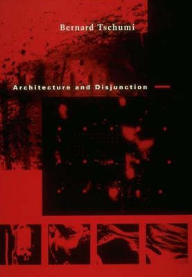 Picture of Architecture and Disjunction