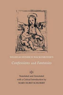 Picture of Wilhelm Heinrich Wackenroder's Confessions and Fantasies