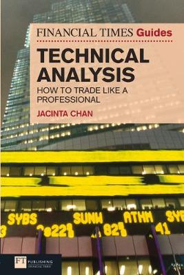 Picture of Financial Times Guide to Technical Analysis: How to Trade Like a Professional