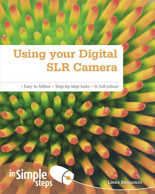 Picture of Using Your Digital SLR Camera in Simple Steps