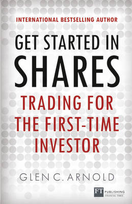 Picture of Get Started in Shares: Trading for the First Time Investor