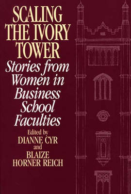 Picture of Scaling the Ivory Tower: Stories from Women in Business School Faculties