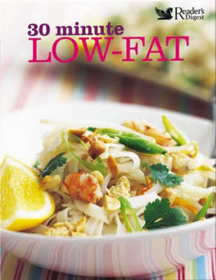 Picture of 30 Minute Low-fat: More Than 100 Deliciously Quick Recipes