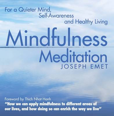 Picture of Mindfulness Meditation: For a Quieter Mind, Self-Awareness and Healthy Living