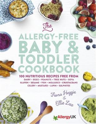 Picture of The Allergy-Free Baby & Toddler Cookbook: 100 Delicious Recipes Free from Dairy, Eggs, Peanuts, Tree Nuts, Soya, Gluten, Sesame and Shellfish