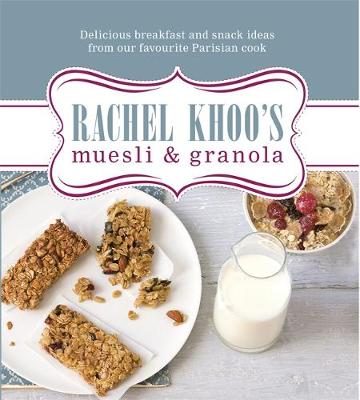 Picture of Rachel Khoo's Muesli and Granola