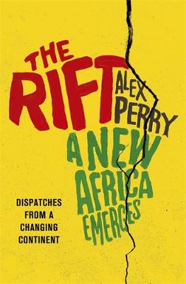 Picture of The Rift: A New Africa Breaks Free