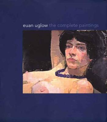 Picture of Euan Uglow: The Complete Paintings