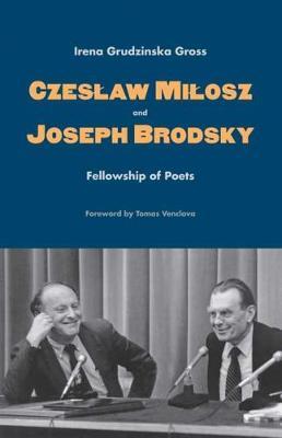 Picture of Czeslaw Milosz and Joseph Brodsky: Fellowship of Poets