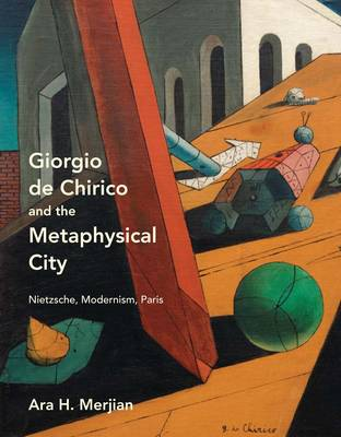 Picture of Giorgio de Chirico and the Metaphysical City