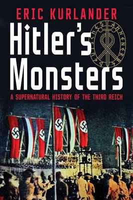 Picture of Hitler's Monsters: A Supernatural History of the Third Reich