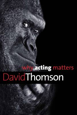 Picture of Why Acting Matters