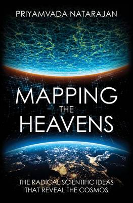 Picture of Mapping the Heavens: The Radical Scientific Ideas That Reveal the Cosmos
